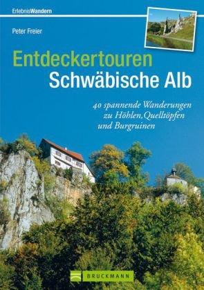 Entdeckertouren Schwäbische Alb