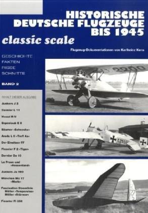 Historische Deutsche Flugzeuge bis 1945. Bd.2