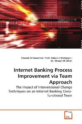 Internet Banking Process Improvement via Team Approach