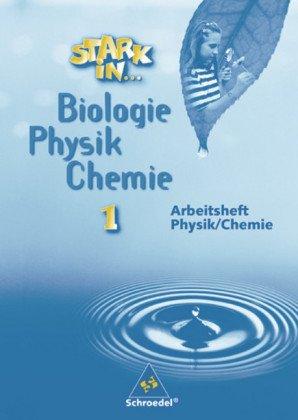 Arbeitsheft Physik / Chemie, Lernstufe 5 und 6