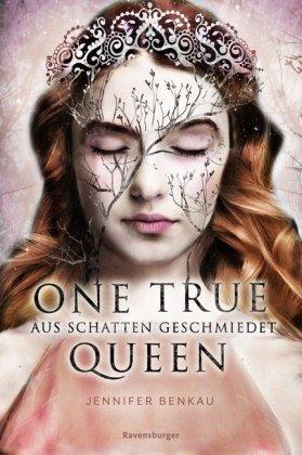 One True Queen: Aus Schatten geschmiedet. Bd. 2