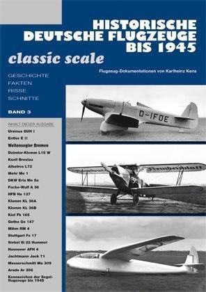 Historische Deutsche Flugzeuge bis 1945. Bd.3