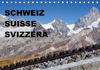 SCHWEIZ - SUISSE - SVIZZERA (Tischkalender 2018 DIN A5 quer)