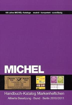 Michel Handbuch-Katalog Markenheftchen Allierte Besetzung, Bund, Berlin 2010/2011