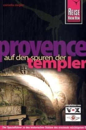 Reise Know-How Provence - Auf den Spuren der Templer