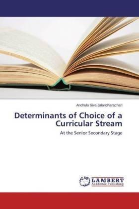 Determinants of Choice of a Curricular Stream