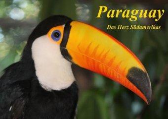 Paraguay - das Herz Südamerikas (Posterbuch DIN A2 quer)