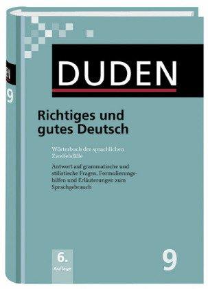 Duden - Richtiges und gutes Deutsch