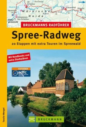 Bruckmanns Radführer Spree-Radweg