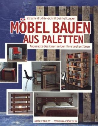 Möbel bauen aus Paletten