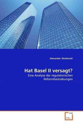 Hat Basel II versagt?
