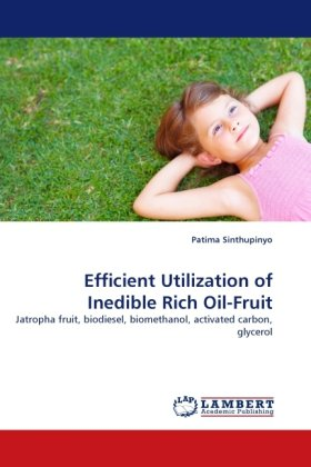 Efficient Utilization of Inedible Rich Oil-Fruit