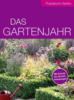 Das Gartenjahr