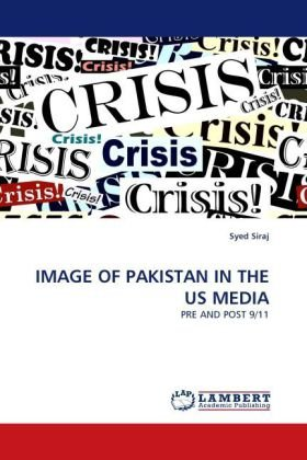 IMAGE OF PAKISTAN IN THE US MEDIA